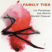 Play & Download Family Ties by Gerald Cleaver | Napster