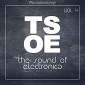 TSOE (The Sound of Electronica), Vol. 4 by Various Artists
