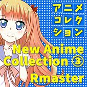 Play & Download New Anime Collection, Vol.3 (Songs from