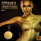 Play & Download Popular & Traditional, Vol. 2 by Various Artists | Napster