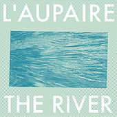 The River by L'Aupaire