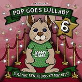 Pop Goes Lullaby 6 by Jammy Jams