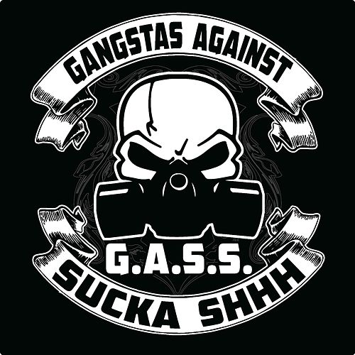 Gangstas Against Sucka Shhh (G.A.S.S.) by Lil' Mo