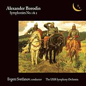 Play & Download Borodin: Symphonies Nos. 1 & 2 by USSR State Symphony Orchestra | Napster