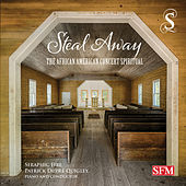 Play & Download Steal Away: The African American Concert Spiritual by Various Artists | Napster