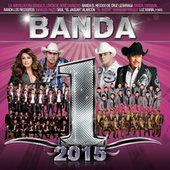 Play & Download Banda #1´s 2015 by Various Artists | Napster