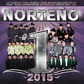 Play & Download Norteño #1´s 2015 by Various Artists | Napster