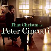 Play & Download That Christmas by Peter Cincotti | Napster