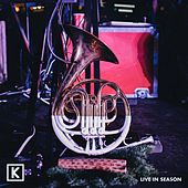 Play & Download Live in Season by Kings Kaleidoscope | Napster