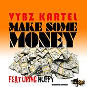 Play & Download Make Some Money (feat. Nuffy) by VYBZ Kartel | Napster