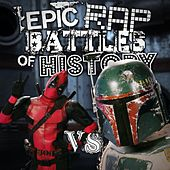 Play & Download Deadpool vs Boba Fett by Epic Rap Battles of History | Napster