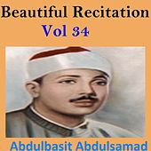 Beautiful Recitation, Vol. 34 (Quran - Coran - Islam) by Abdul Basit Abdul Samad