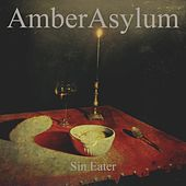 Play & Download Sin Eater by Amber Asylum | Napster