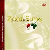 Play & Download Only A Rose by Zoot Sims | Napster