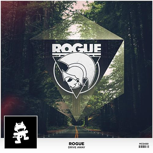 Play & Download Drive Away by Rogue | Napster