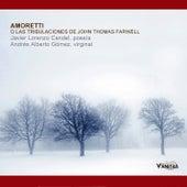 Play & Download Amoretti o las Tribulaciones de John Thomas Farwell by Various Artists | Napster