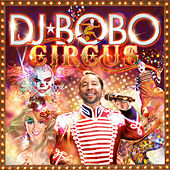 Play & Download Circus by DJ Bobo | Napster