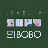 Play & Download Level 6 by DJ Bobo | Napster