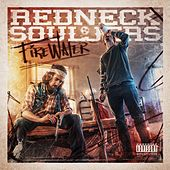Firewater by Redneck Souljers