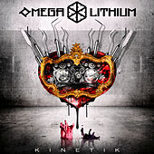 Play & Download Kinetik by Omega Lithium | Napster