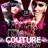 Play & Download I Love Couture Fashion Show by Various Artists | Napster