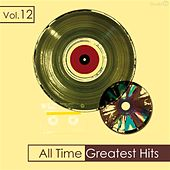 All Time Greatest Hits, Vol. 12 by Various Artists