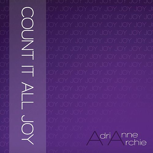 Play & Download Count It All Joy by Adrianne Archie | Napster