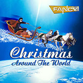 Play & Download Christmas Around The World by Fancy | Napster