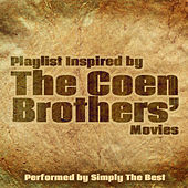 Playlist Inspired by the Coen Brothers' Movies by Simply The Best