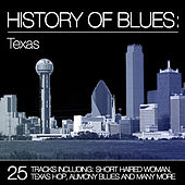 History of Blues: Texas von Various Artists