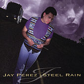 Steel Rain by Jay Perez