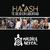 Play & Download Te Dejo en Libertad by Ha*Ash | Napster
