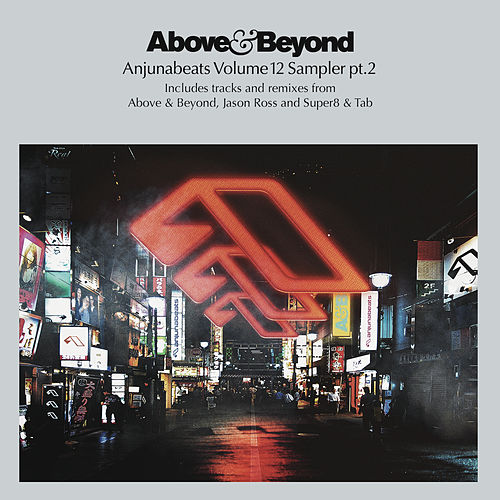 Play & Download Anjunabeats Volume 12 Sampler Pt. 2 by Above & Beyond | Napster