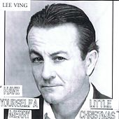 Play & Download Have Yourself a Merry Little Christmas by Lee Ving | Napster