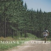 Play & Download Megan & the Achilles by Megan | Napster