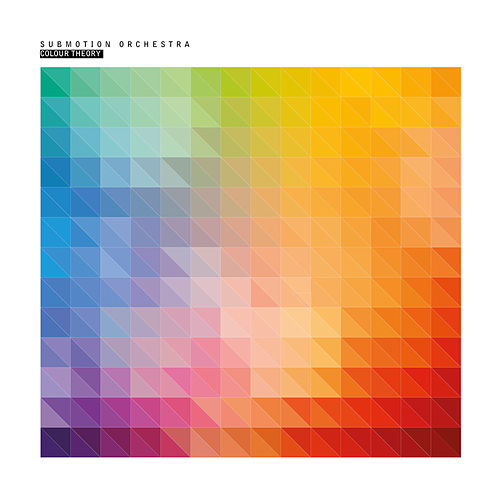 Colour Theory by Submotion Orchestra