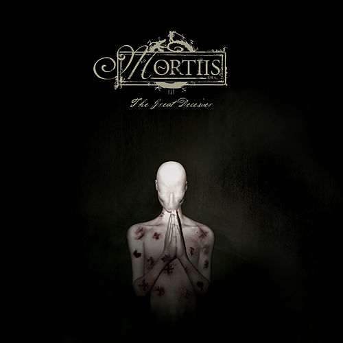 Play & Download The Great Deceiver by Mortiis | Napster