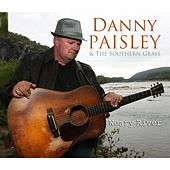 Play & Download Weary River by Danny Paisley and the Southern Grass | Napster