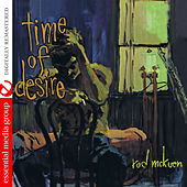 Play & Download Time of Desire (Digitally Remastered) by Rod McKuen | Napster