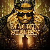 Play & Download Mackin' and Stackin' by Nino Brown | Napster
