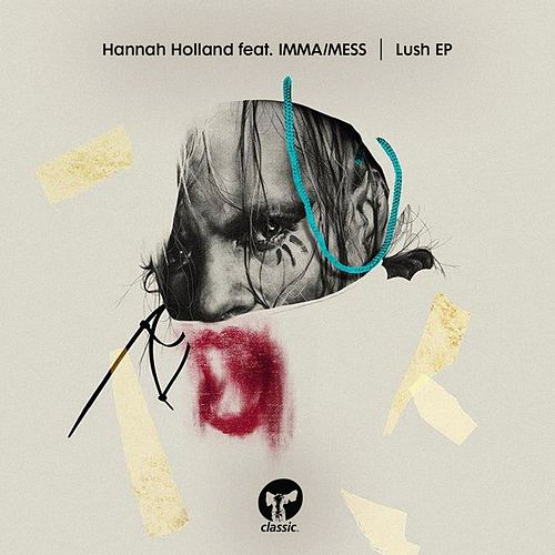 Play & Download Lush (feat. IMMA / MESS) - EP by Hannah Holland | Napster