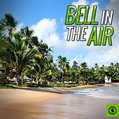 Bell in the Air by Various Artists