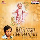 Bala Yesu Geethanjali by Dr.Rajkumar