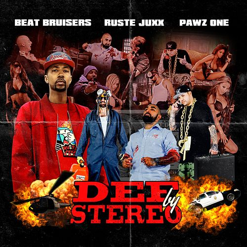 Play & Download Def By Stereo by Ruste Juxx | Napster