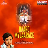 Play & Download Baaro Mylaarake by Dr.Rajkumar | Napster