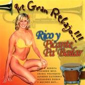 Que Gran Relajo: Rico Picante Pa Bailar by Various Artists