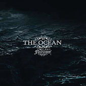 Play & Download Fluxion (2009 Re-Edition) by The Ocean | Napster