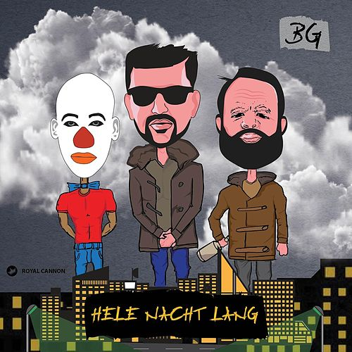 Play & Download Hele Nacht Lang by B.G. | Napster