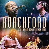 Play & Download Live From Schlachthof 1991 by Roachford | Napster