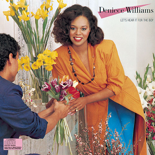 Let's Hear It For The Boy by Deniece Williams